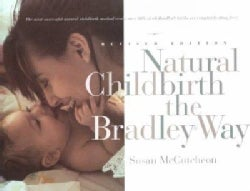 Natural Childbirth the Bradley Way (Paperback)