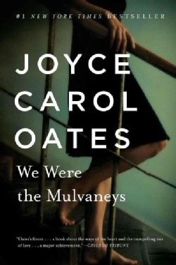 We Were the Mulvaneys (Paperback)