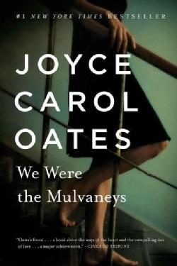 We Were the Mulvaneys (Paperback)
