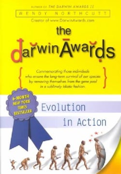The Darwin Awards: Evolution in Action (Paperback)