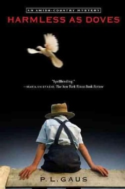 Harmless As Doves: An Amish-Country Mystery (Paperback)