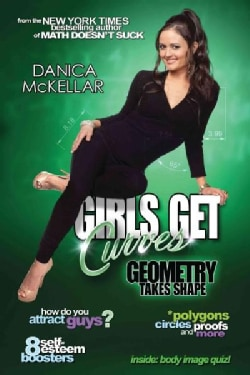 Girls Get Curves: Geometry Takes Shape (Paperback)