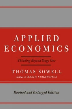 Applied Economics: Thinking Beyond Stage One (Hardcover)