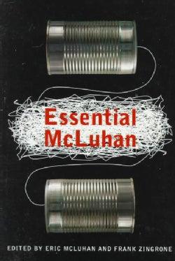 Essential McLuhan (Paperback)