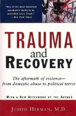 Trauma and Recovery (Paperback)