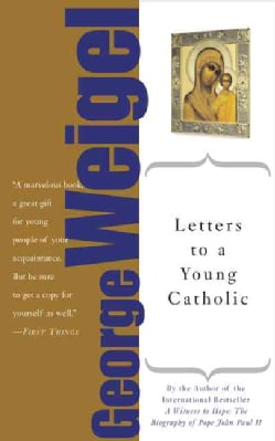 Letters to a Young Catholic (Paperback)