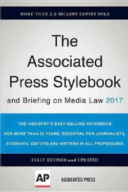 The Associated Press Stylebook 2017: And Briefing on Media Law (Paperback)