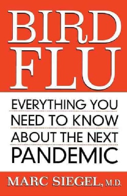 Bird Flu: Everything You Need to Know About the Next Pandemic (Paperback)