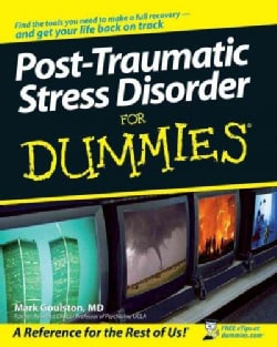 Post Traumatic Stress Disorder for Dummies (Paperback)