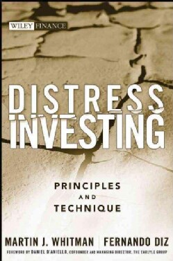Distress Investing: Principles and Technique (Hardcover)