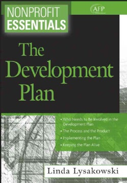 Nonprofit Essentials: The Development Plan (Paperback)