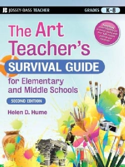 The Art Teacher's Survival Guide for Elementary and Middle Schools (Paperback)