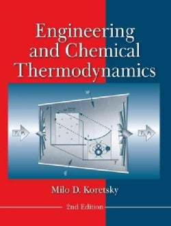 Engineering and Chemical Thermodynamics (Hardcover)