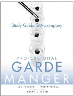 Professional Garde Manger: A Comprehensive Guide to Cold Food Preparation (Paperback)