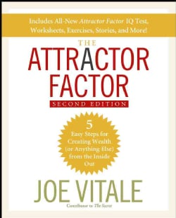 The Attractor Factor: 5 Easy Steps for Creating Wealth (Or Anything Else) from the Inside Out (Paperback)
