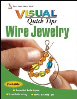 Visual Quick Tips Wire Jewelry (Spiral bound)