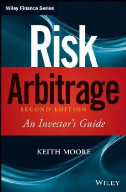 Risk Arbitrage: An Investor's Guide (Hardcover)