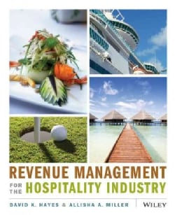 Revenue Management for the Hospitality Industry (Paperback)