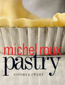 Pastry: Savory & Sweet (Hardcover)