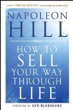 How to Sell Your Way Through Life (Paperback)