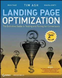 Landing Page Optimization: The Definitive Guide to Testing and Tuning for Conversions (Paperback)