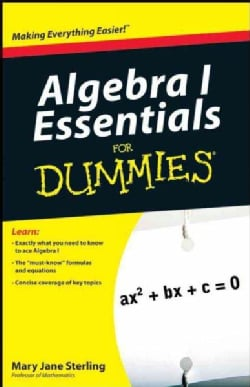 Algebra I Essentials for Dummies (Paperback)