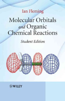Molecular Orbitals and Organic Chemical Reactions (Paperback)