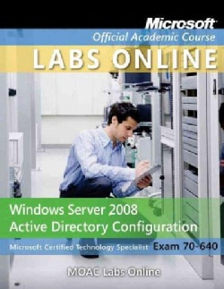 Windows Server 2008 Active Directory Configuration (70-640) (Mixed media product)