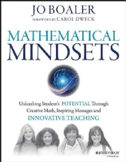 Mathematical Mindsets: Unleashing Students' Potential Through Creative Math, Inspiring Messages and Innovative Te... (Paperback)