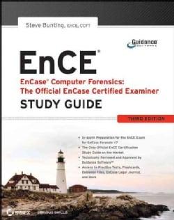 EnCase Computer Forensics: The Official EnCE: EnCase Certified Examiner (Paperback)