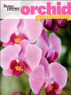 Better Homes and Gardens Orchid Gardening (Paperback)