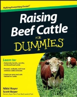 Raising Beef Cattle for Dummies (Paperback)