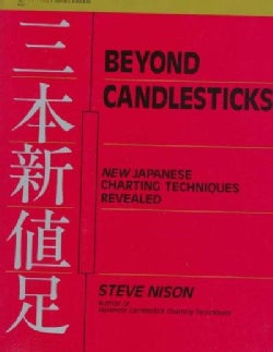 Beyond Candlesticks: New Japanese Charting Techniques Revealed (Hardcover)