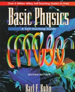 Basic Physics: A Self-Teaching Guide (Paperback)