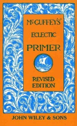 McGuffey's Eclectic Primer (Hardcover)
