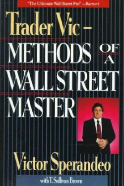 Trader Vic-Methods of a Wall Street Master (Paperback)