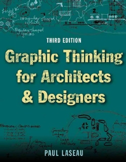 Graphic Thinking for Architects & Designers (Paperback)