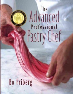 The Advanced Professional Pastry Chef (Hardcover)