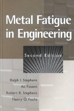 Metal Fatigue in Engineering (Hardcover)