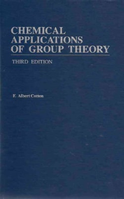 Chemical Applications of Group Theory (Hardcover)