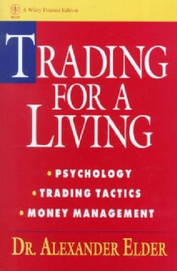 Trading for a Living: Psychology, Trading Tactics, Money Management (Hardcover)