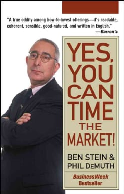 Yes, You Can Time The Market! (Paperback)