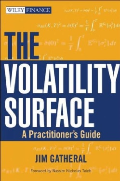 The Volatility Surface: A Practitioner's Guide (Hardcover)