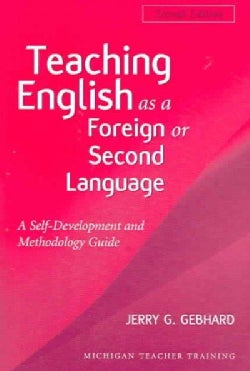 Teaching English As a Foreign or Second Language: A Teacher Self-development And Methodology Guide (Paperback)