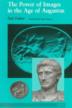 The Power of Images in the Age of Augustus (Paperback)