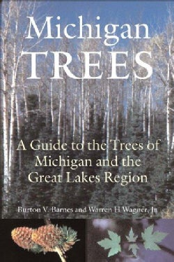 Michigan Trees: A Guide to the Trees of the Great Lakes Region (Hardcover)