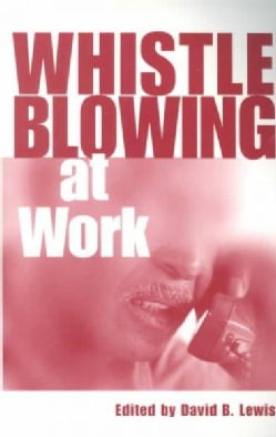 Whistleblowing at Work (Paperback)