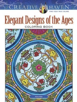 Creative Haven Elegant Designs of the Ages Coloring Book (Paperback)