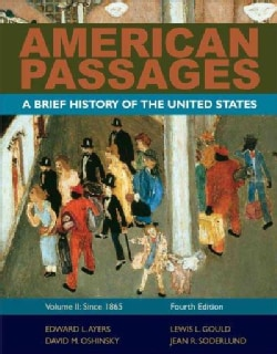 American Passages: Since 1865 (Paperback)