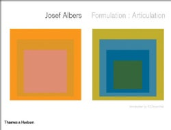Josef Albers: Formulation: Articulation (Hardcover)